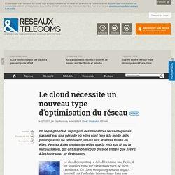 Le cloud nécessite un nouveau type d'optimisation du réseau
