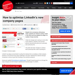 How to optimise LinkedIn's new company pages