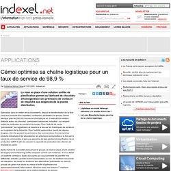 Cémoi optimise sa chaîne logistique pour un taux de service de 98,9 %