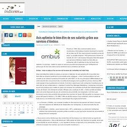 Axis optimise le bien-être de ses salariés grâce aux services d'Ambius