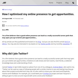 How I optimised my online presence to get opportunities. - DEV