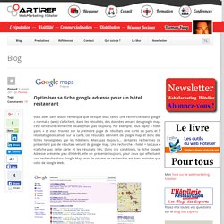 Optimiser sa fiche google adresse pour un hôtel restaurant - Artiref