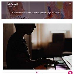 Comment optimiser votre apprentissage du piano ? - Apolline - École d'arts - cours musique & cours art visuel