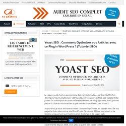 Yoast SEO : Comment Optimiser vos Articles avec ce Plugin WordPress ? (Tutori...