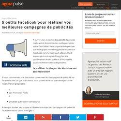 Outils Facebook pour optimiser ses campagnes de publicités