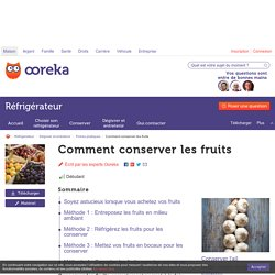 Optimiser la conservation des fruits