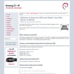 Optimiser un disque dur SSD sous Debian, Linux Mint, Ubuntu, et dérivés