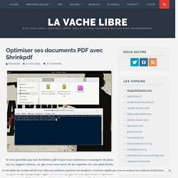 Optimiser ses documents PDF avec Shrinkpdf