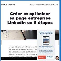 Créer et optimiser sa page entreprise Linkedin