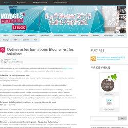 Optimiser les formations Etourisme : les solutions - Blog #VEM - Actu & veille etourisme Blog #VEM – Actu & veille etourisme