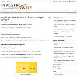 Optimiser son crédit immobilier avec un prêt gigogne