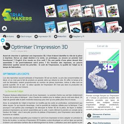 Optimiser l'impression 3D