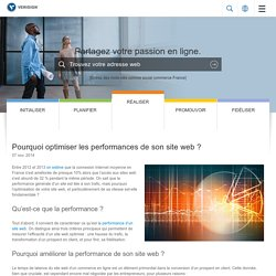 Pourquoi optimiser les performances de son site web ?
