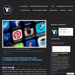 5 conseils pour optimiser son site E-commerce avec Pinterest et Instagram