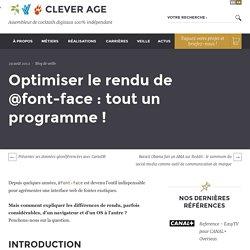 Optimiser le rendu de @font-face : tout un programme ! - Le blog de Clever Age