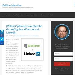Optimiser la recherche de profil grâce à Evernote et Linkedin