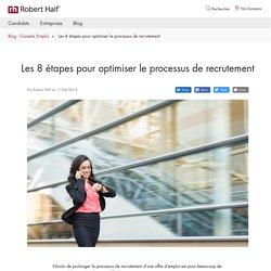 Les 8 étapes pour optimiser le processus de recrutement