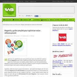 Magento, guide complet pour optimiser votre référencement