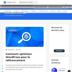 Comment optimiser Wordpress pour le référencement — Tutoriels CMS, par Codeur.com