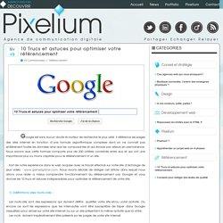 10 Trucs et astuces pour optimiser votre référencement sur Google