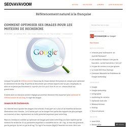 Comment optimiser ses images pour les moteurs de recherche