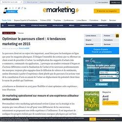 Optimiser le parcours client : 4 tendances marketing en 2015