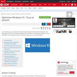 Optimiser Windows 10 - Trucs et astuces