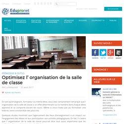 Optimisez l' organisation de la salle de classe