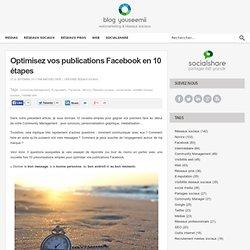 Optimisez vos publications Facebook en 10 étapes