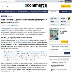 Web-to-store : Optimisez votre store locator pour le référencement local - Régis Quintin - , Solutions e-commerce, Stratégie e-business