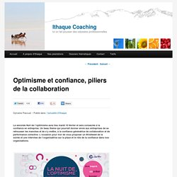 Optimisme et confiance, piliers de la collaboration