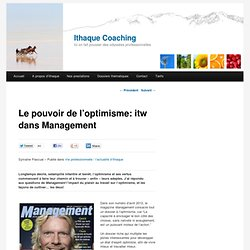 Le pouvoir de l'optimisme: itw dans Management