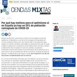 Por qué hay motivos para el optimismo si en España ya hay un 15% de población contagiada de COVID-19