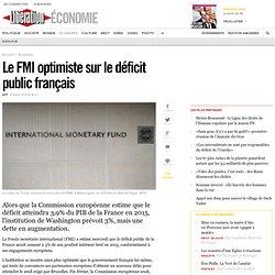 Le FMI optimiste sur le déficit public français