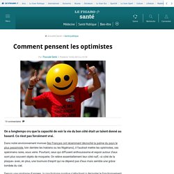Comment pensent les optimistes