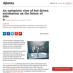 An optimistic view of bot driven automation on the future of jobs