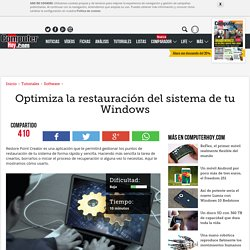 Optimiza la restauración del sistema de tu Windows