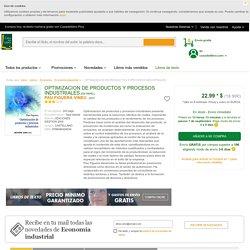 OPTIMIZACION DE PRODUCTOS Y PROCESOS INDUSTRIALES