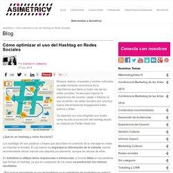 Cómo optimizar el uso del Hashtag en Redes Sociales