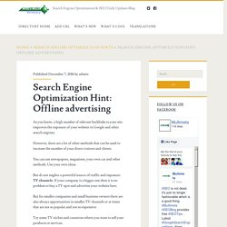 Search Engine Optimization Hint: Offline advertising – Search Engine Optimization & SEO Daily Updates Blog