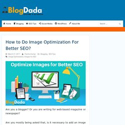 How to Do Image Optimization For Better SEO? - BlogDada