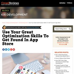 Use Your Great Optimization Skills To Get Found In App Store - CrowdReviews.com Blog