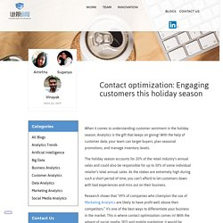 Contact optimization: Engaging customers this holiday season