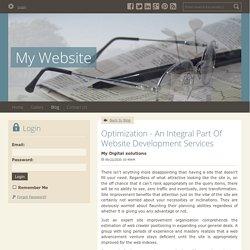 Optimization - An Integral Part Of Website Development Services