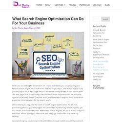 What Search Engine Optimization Can Do For Your Business