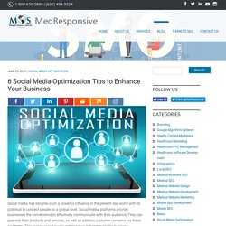 6 Social Media Optimization Tips to Enhance Your Business