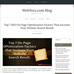 Top 7 SEO On Page Optimization Factors That Increase Your Website Search Result - WebTecz.com Blog
