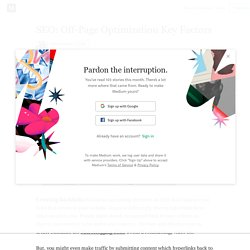 SEO: Off-Page Optimization Key Factors - Emma Ludwig - Medium
