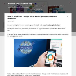 How To Build Trust Through Social Media Optimization For Lead Generation