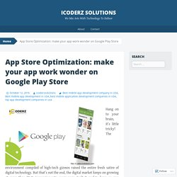 App Store Optimization: make your app work wonder on Google Play Store